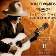 Don Edwards, Last of the Troubadours: Saddle Songs II (CD)