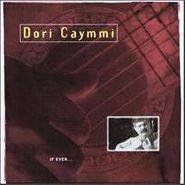 Dori Caymmi, If Ever (CD)