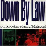 Down By Law, Punkrockacademyfightsong (CD)