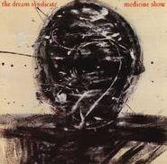 The Dream Syndicate, Medicine Show (CD)