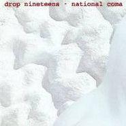 Drop Nineteens, National Coma (CD)