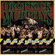 Dropkick Murphys, Live On St. Patrick's Day (CD)