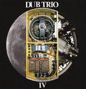 Dub Trio, IV (CD)