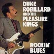 Duke Robillard, Rockin' Blues (CD)