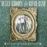 Dusty Rhodes, Palace And Stage (CD)