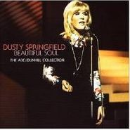 Dusty Springfield, Beautiful Soul: The ABC - Dunhill Collection (CD)