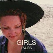 """Girls, Laura / Oh Boy (7"""")"""