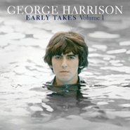George Harrison, Early Takes Volume 1 (CD)