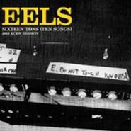 Eels, Sixteen Tons (Ten Songs): 2003 KCRW Session (CD)
