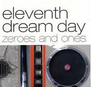 Eleventh Dream Day, Zeroes And Ones (CD)