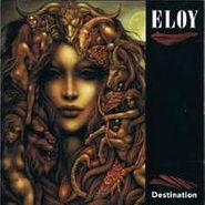 Eloy, Destination (CD)
