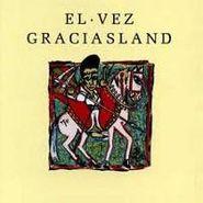 El Vez, Graciasland (CD)
