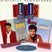 Elvis Presley, Kissin' Cousins / Clambake / Stay Away Joe (CD)
