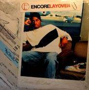 Encore, Layover (LP)