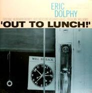 Eric Dolphy, Out To Lunch! [Original Issue] (LP)