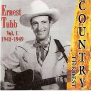 Ernest Tubb, Ernest Tubb: Vol. 1 (1942-1949) (CD)