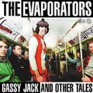 The Evaporators, Gassy Jack And Other Dark Tales (CD)