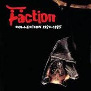 The Faction, Collection 1982-1985 (CD)