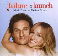 Various Artists, Failure To Launch [OST] (CD)
