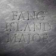 Fang Island, Major (CD)