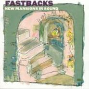 The Fastbacks, New Mansions In Sound (CD)