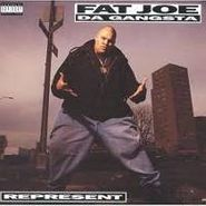 Fat Joe Da Gangsta, Represent (CD)