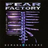 Fear Factory, Demanufacture (CD)