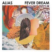 Alias, Fever Dream (CD)