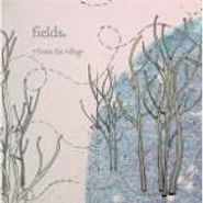 Fields, 7 From The Village (CD)