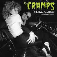 The Cramps, File Under Sacred Music: Early Singles 1978-1981 (CD)