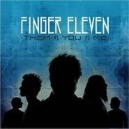 Finger Eleven, Them Vs. You Vs. Me (CD)