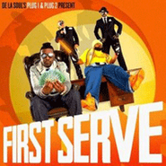 Posdnous aka Plug 1, De La Soul's Plug 1 & Plug 2 Present...First Serve (CD)