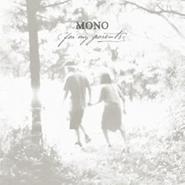 Mono, For My Parents (LP)