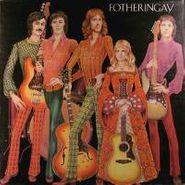Fotheringay, Fotheringay (LP)
