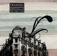 Frankel, Anonymity Is The New Fame (CD)