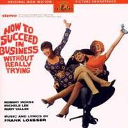 Frank Loesser, How To Succeed In Business Without Really Trying [OST] (CD)