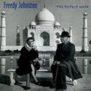 Freedy Johnston, This Perfect World (CD)