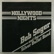 """Bob Seger & The Silver Bullet Band, Hollywood Nights / Old Time Rock & Roll (7"""")"""