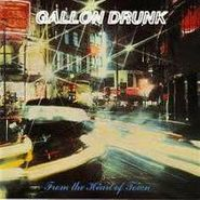Gallon Drunk, From The Heart Of Town (CD)