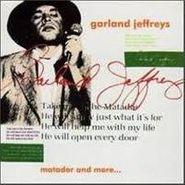 Garland Jeffreys, Matador And More...(CD)