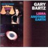 Gary Bartz, Libra / Another Earth (CD)