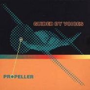 Guided By Voices, Propeller (CD)