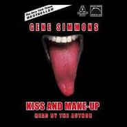 Gene Simmons, Kiss And Make-Up [Audiobook] (Book)