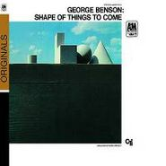 George Benson, Shape Of Things To Come (CD)