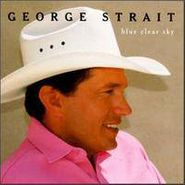 George Strait, Blue Clear Sky (CD)
