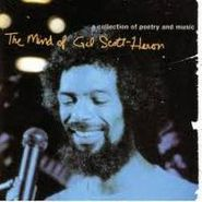 Gil Scott-Heron, The Mind Of Gil Scott-Heron: A Collection Of Poetry And Music (CD)