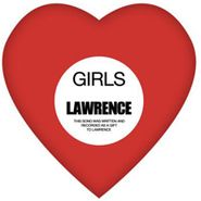"Girls, Lawrence (7"")"