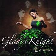 Gladys Knight, Before Me (CD)