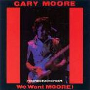 Gary Moore, We Want Moore! (CD)