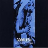 Godflesh, Us And Them (CD)